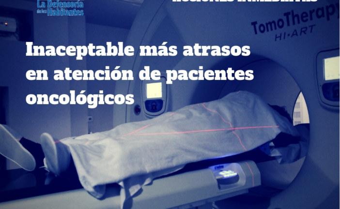 Defensoría califica de inaceptable más atrasos en atención de pacientes oncológicos