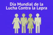 Día Mundial contra la Lepra: 26 de enero
