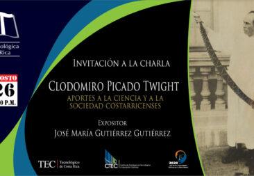 Invitación a la charla: Clodomiro Picado Twight: Aportes a la ciencia y a la sociedad costarricenses